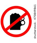 prohibition sign icon. no drink ...   Shutterstock .eps vector #470849861