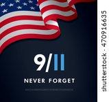 patriot day. september 11. we...   Shutterstock .eps vector #470916635
