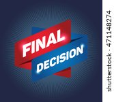final decision arrow tag sign. | Shutterstock .eps vector #471148274