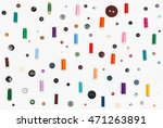 many spools of thread and... | Shutterstock . vector #471263891