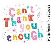 cant thank you enough card with ... | Shutterstock .eps vector #471313061