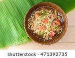 papaya salad top view on a... | Shutterstock . vector #471392735