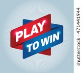 play to win arrow tag sign. | Shutterstock .eps vector #471441944