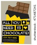 all you need is chocolate  flat ... | Shutterstock .eps vector #471487241