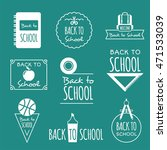 back to school logos and... | Shutterstock .eps vector #471533039