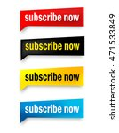 subscribe now web button... | Shutterstock .eps vector #471533849
