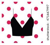 lingerie. bra. underwear. top.... | Shutterstock . vector #471667997