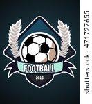 football badge logo design... | Shutterstock .eps vector #471727655