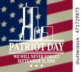 patriot day vintage design. we... | Shutterstock .eps vector #471729875