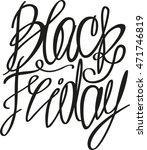 black friday. hand drawn... | Shutterstock .eps vector #471746819