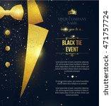 black tie event invitation.... | Shutterstock .eps vector #471757724