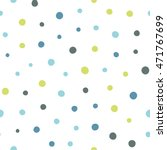 seamless dots pattern with... | Shutterstock .eps vector #471767699