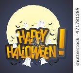 happy halloween card design... | Shutterstock .eps vector #471781289