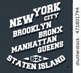 t shirt print design. new york... | Shutterstock .eps vector #471801794