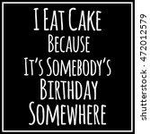 funny  inspirational quotation... | Shutterstock . vector #472012579