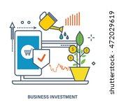concept of business investment  ... | Shutterstock .eps vector #472029619