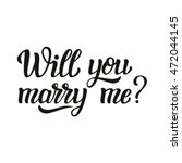 will you marry me. hand... | Shutterstock .eps vector #472044145