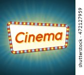 cinema. 3d retro light banner... | Shutterstock . vector #472127959