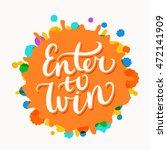 enter to win banner.   Shutterstock .eps vector #472141909