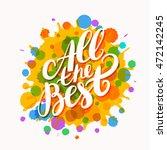 all the best. farewell card.    Shutterstock .eps vector #472142245