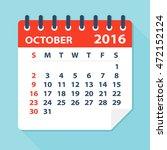 october 2016 calendar  ... | Shutterstock .eps vector #472152124