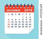december 2016 calendar  ... | Shutterstock .eps vector #472152169