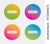 webinar with arrow sign icon.... | Shutterstock .eps vector #472304671