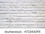 white wooden wall   Shutterstock . vector #472343395
