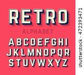 retro style alphabet vector... | Shutterstock .eps vector #472393471