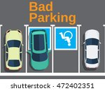 bad parking. illustration of a... | Shutterstock .eps vector #472402351