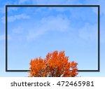 brilliant autumn   fall season  ... | Shutterstock . vector #472465981