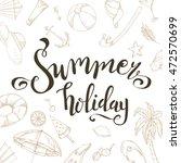 summer brush lettering....   Shutterstock .eps vector #472570699