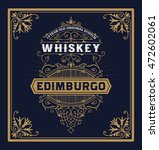 vintage label for whiskey. you... | Shutterstock .eps vector #472602061