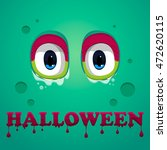 halloween background. flat... | Shutterstock .eps vector #472620115