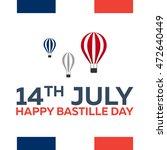 bastille day. 14 july. paris.... | Shutterstock .eps vector #472640449
