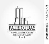 patriot day vintage design. we... | Shutterstock .eps vector #472749775