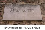 Small photo of Alma mater. Latin phrase, translated into English as nourishing mother.