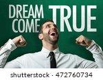 dream come true | Shutterstock . vector #472760734