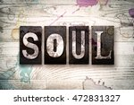 "the word ""soul"" written in... 