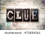 "the word ""clue"" written in... | Shutterstock . vector #472834261"