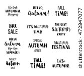 seasonal autumn lettering.... | Shutterstock .eps vector #472847077