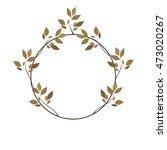 wreath frame of autumn leaves... | Shutterstock .eps vector #473020267