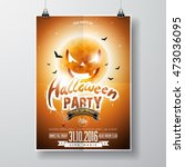 vector halloween party flyer... | Shutterstock .eps vector #473036095