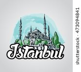 istanbul hand drawn vector... | Shutterstock .eps vector #473094841