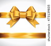 golden gift bows with ribbons... | Shutterstock .eps vector #473139835