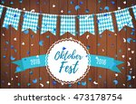 oktoberfest garlands having... | Shutterstock .eps vector #473178754