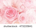 Stock photo blurred of rose flowers blooming in the pastel color style for background 473235841