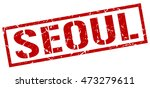 seoul stamp. red square seoul... | Shutterstock .eps vector #473279611