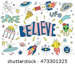 set of weird hand drawn space... | Shutterstock .eps vector #473301325