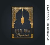 eid al adha greeting card with... | Shutterstock .eps vector #473331955
